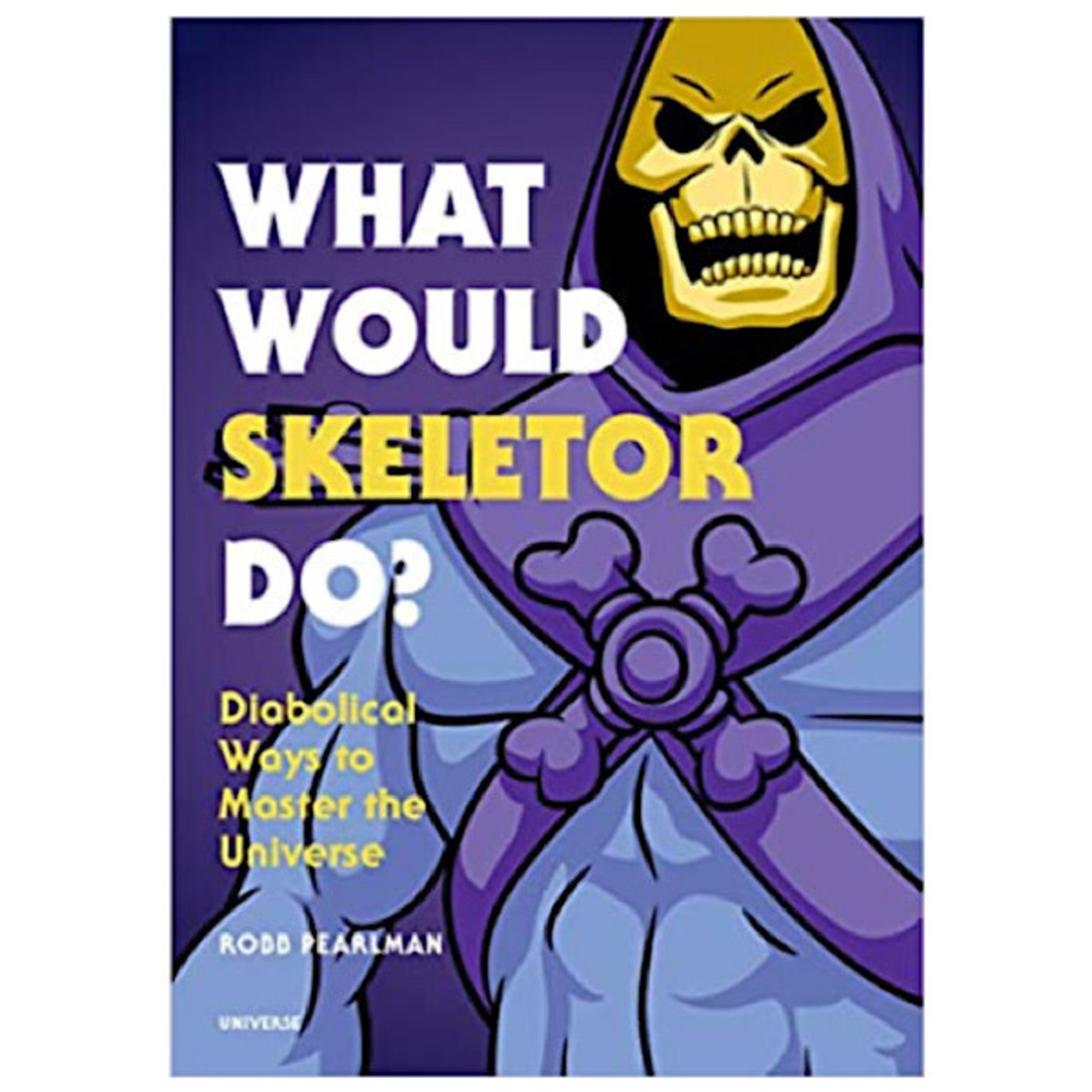 Book - What Would Skeletor Do?