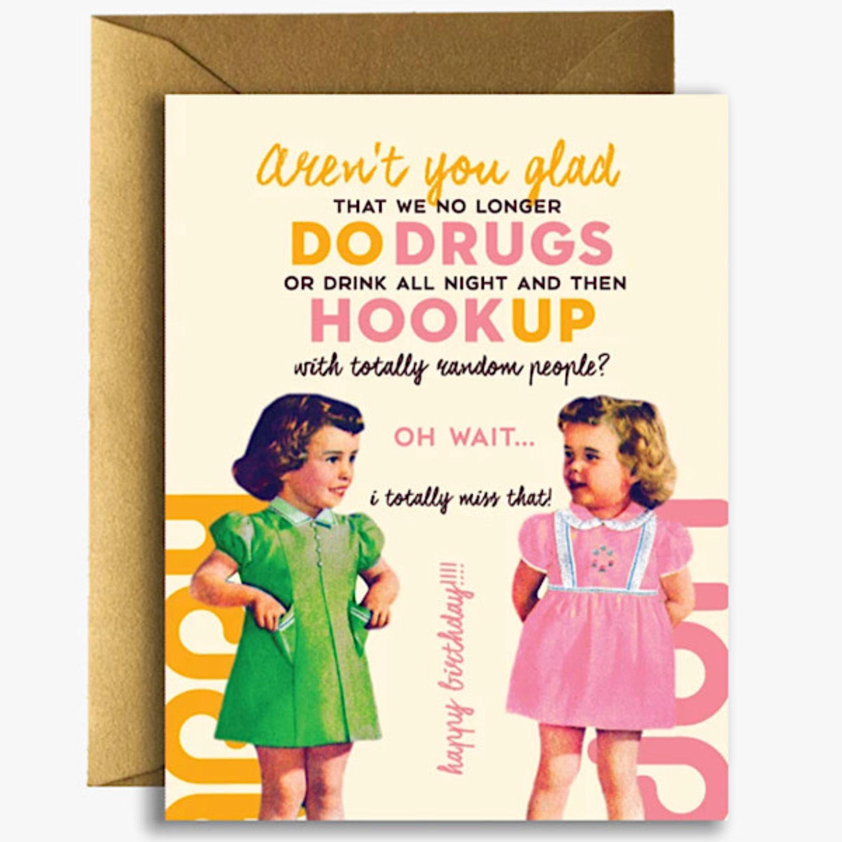 Card - No Longer Do Drugs, Drink All Night, Hook Up. Happy Birthday