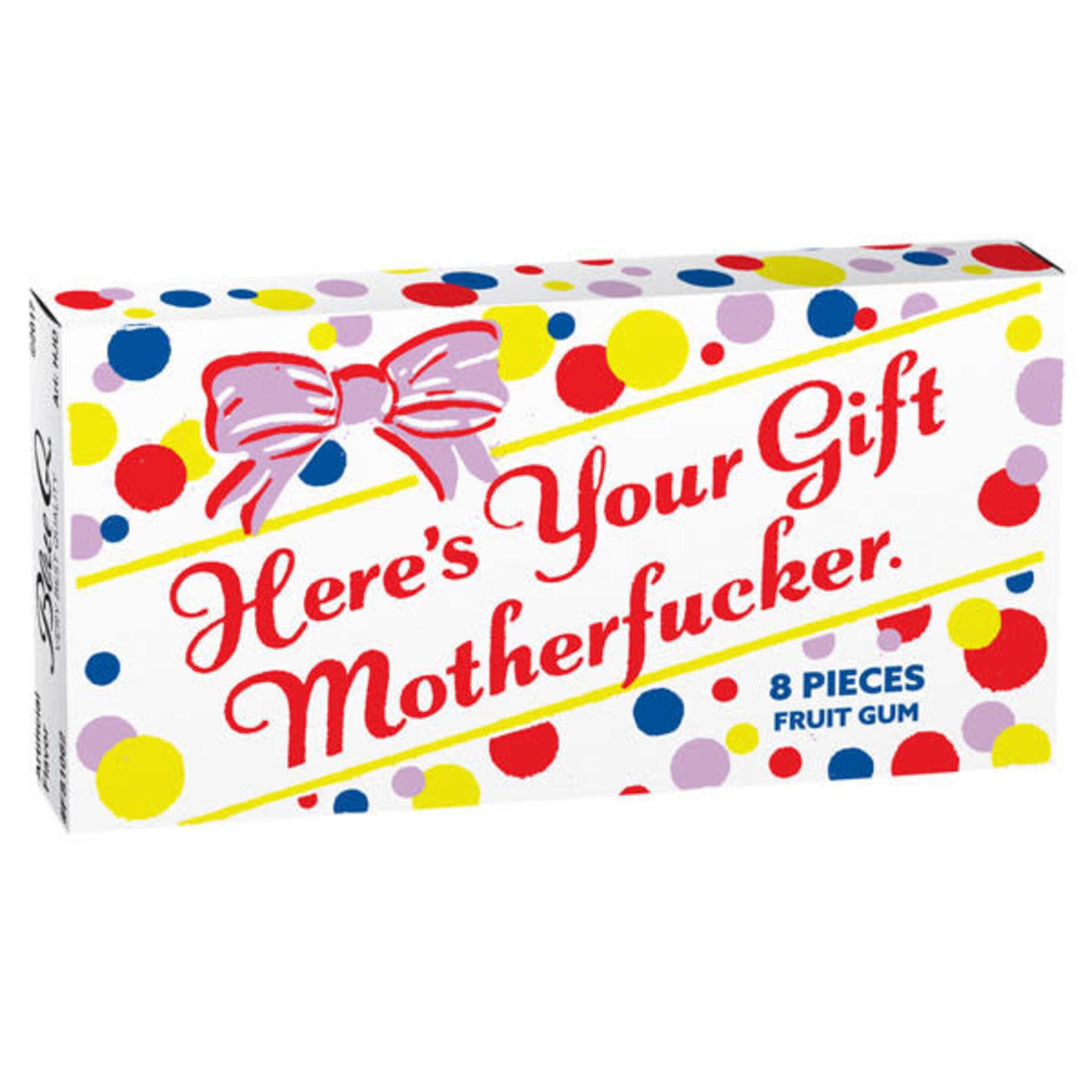 Gum - Here's Your Gift Motherfucker