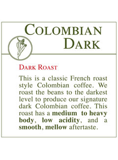 Fresh Roasted Coffee - Colombian Dark Roast