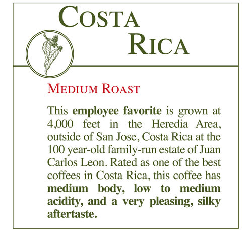 Fresh Roasted Coffee - Costa Rican