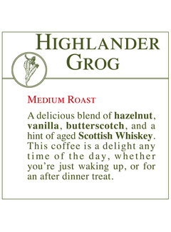 Fresh Roasted Coffee - Highlander Grog