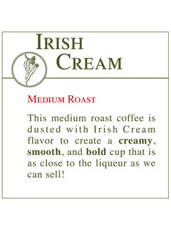 Fresh Roasted Coffee - Irish Cream