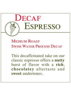Fresh Roasted Coffee - DECAF Espresso