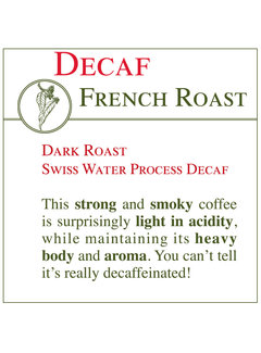 Fresh Roasted Coffee - DECAF French Roast