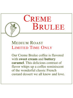 Fresh Roasted Coffee - Creme Brulee