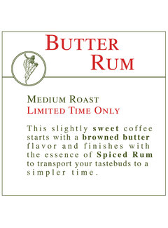 Fresh Roasted Coffee - Butter Rum