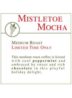 Fresh Roasted Coffee - Mistletoe Mocha