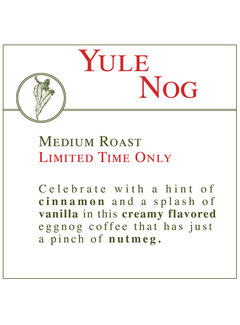 Fresh Roasted Coffee - Yule Nog