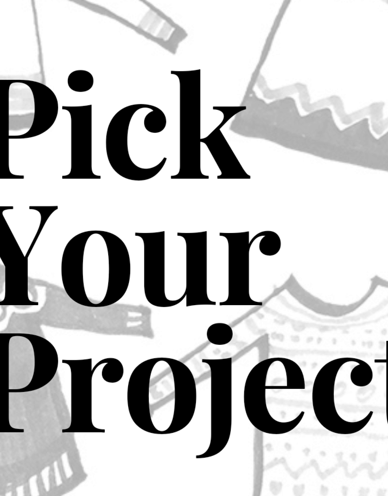 Class-Pick Your Project w/ Trish Thursday Session 1