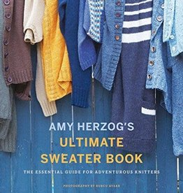 Wholesale Craft Books Easy Amy Herzog's Ultimate Sweater Book: The Essential Guide for Adventurous Knitters
