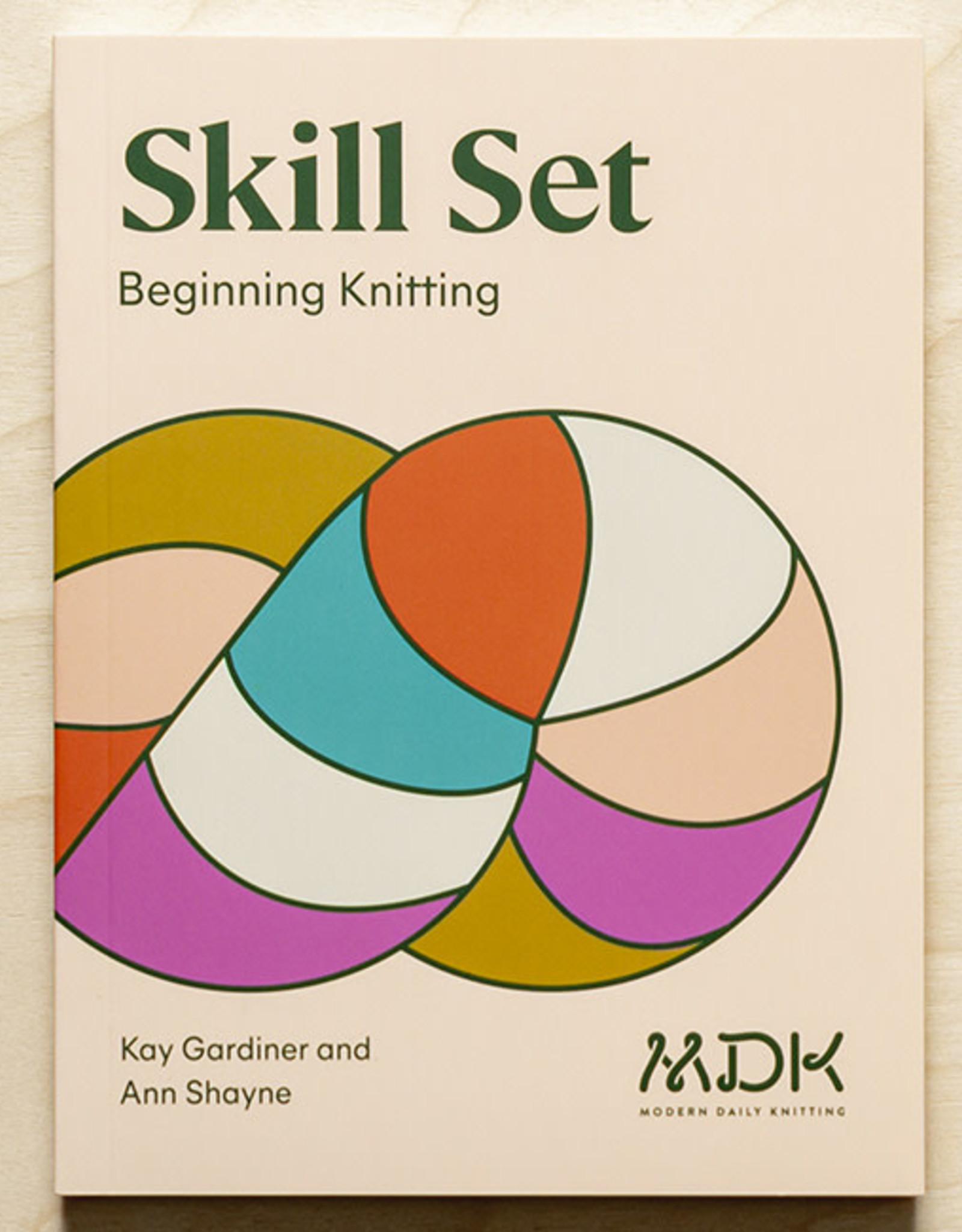 Modern Daily Knitting MDK Skill Set: Beginning Knitting