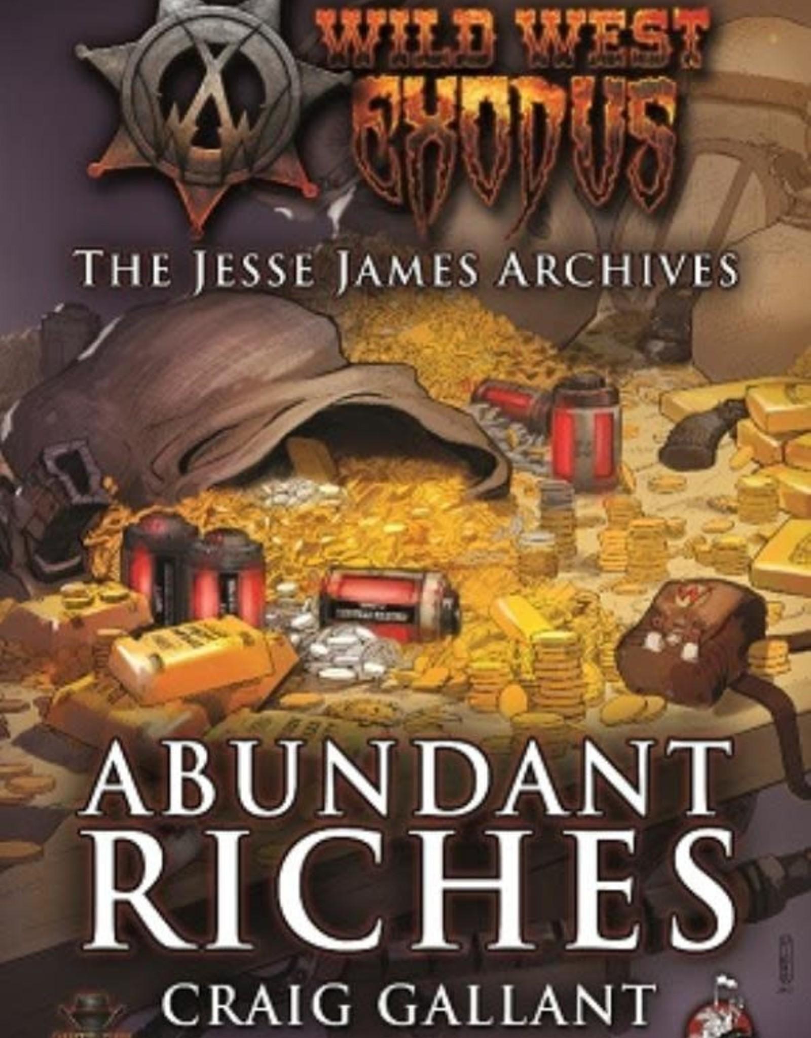 Warcradle Wild West Exodus Novel: Abundant Riches