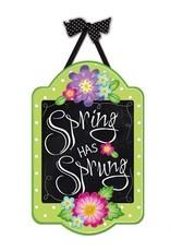 Evergreen Enterprises Spring Has Sprung Felt Door Hanger