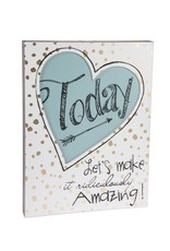 CBK-MIDWEST Make Today Amazing Wall Sign