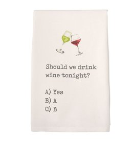 Mudpie Should We Drink Wine Tonight Printed Hand Towel