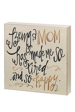 Collins Being A Mom Box Sign