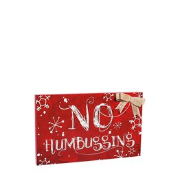 Evergreen Enterprises No Humbugging Wooden Mantel Sign