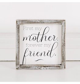 Adams & Co. Wood Framed Sign (First My Mother, Forever My...), White/Black