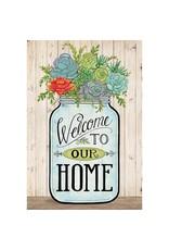 Magnolia Garden Flag Company Mason Jar-Welcome To Our Home Garden Flag