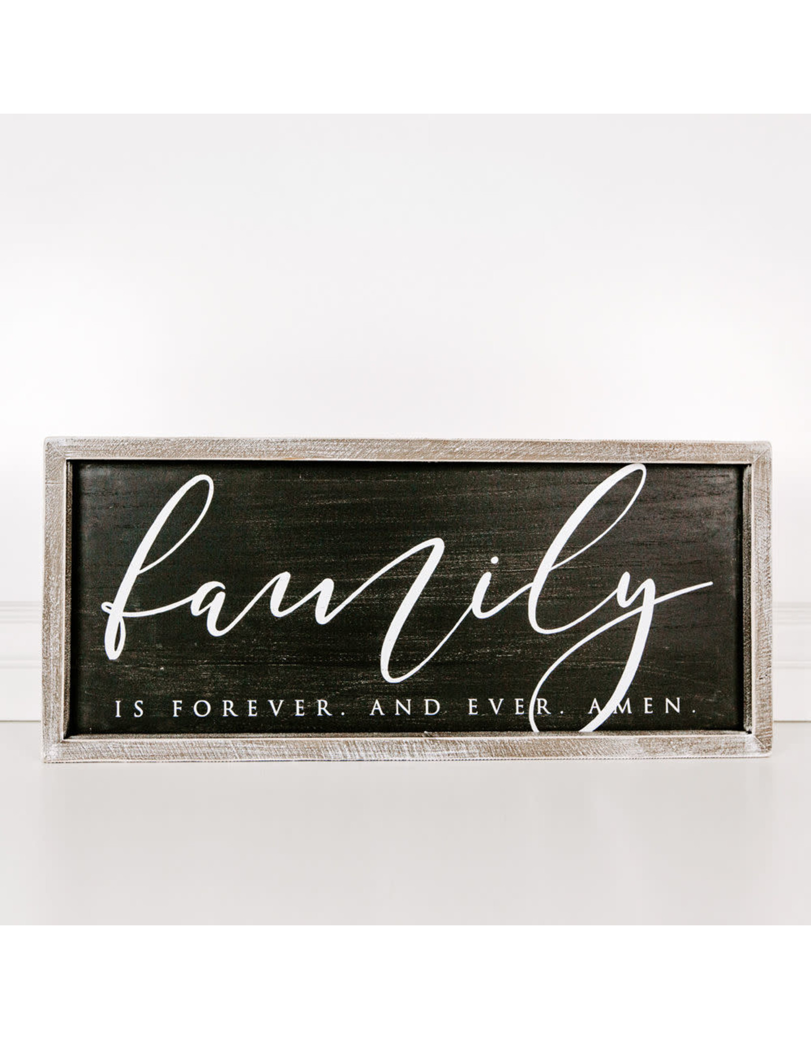 """Adams & Co. Family Is Forever And Ever...25"""" x 10.5"""" x 1.5"""" Wood Framed Sign"""
