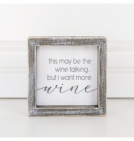"""Adams & Co. This May Be The Wine...5"""" x 5"""" x 1.5"""" Wood Framed Sign"""
