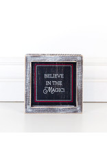 Adams & Co. Believe in the Magic Wooden Framed Sign