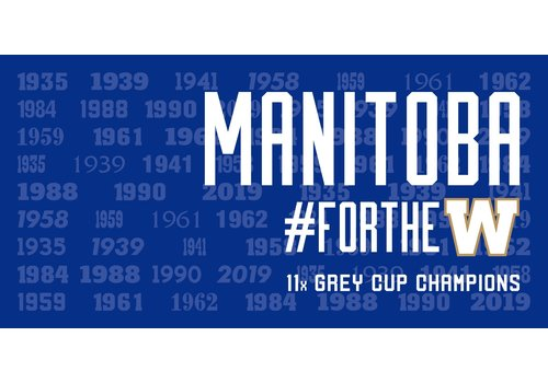 Blue Bombers Brand Manitoba #ForTheW Grey Cup Flag