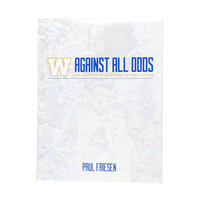 Against All Odds Book by Paul Friesen