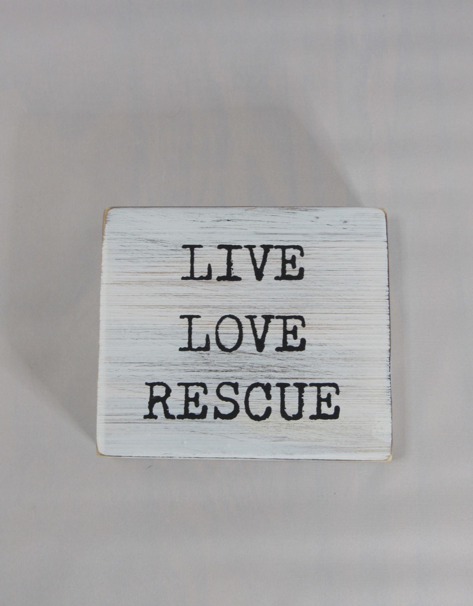 Mud Pie Live Love Rescue Plaque