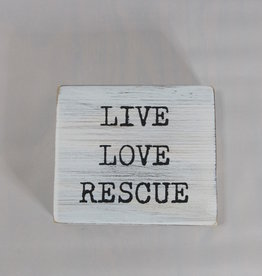Mud Pie Live Love Rescue Plaque