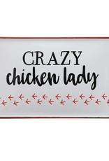 Wink Crazy Chicken Lady Sign