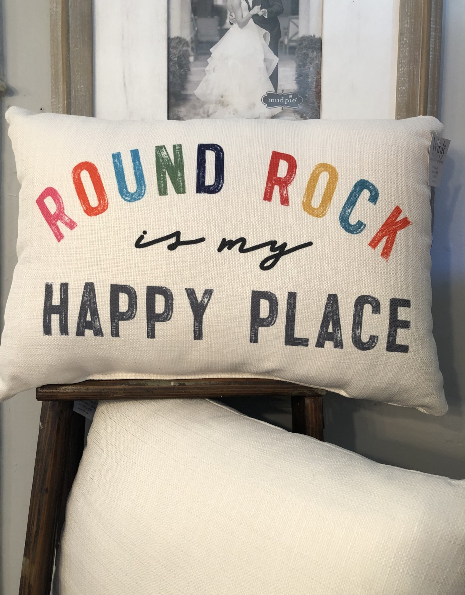 Wink Round Rock Is My Happy Place
