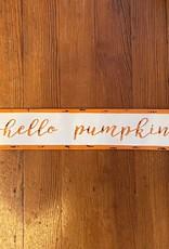 Wink Hello Pumpkin Wall Sign