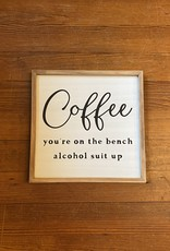 Wink Coffee on the Bench Wooden  Sign