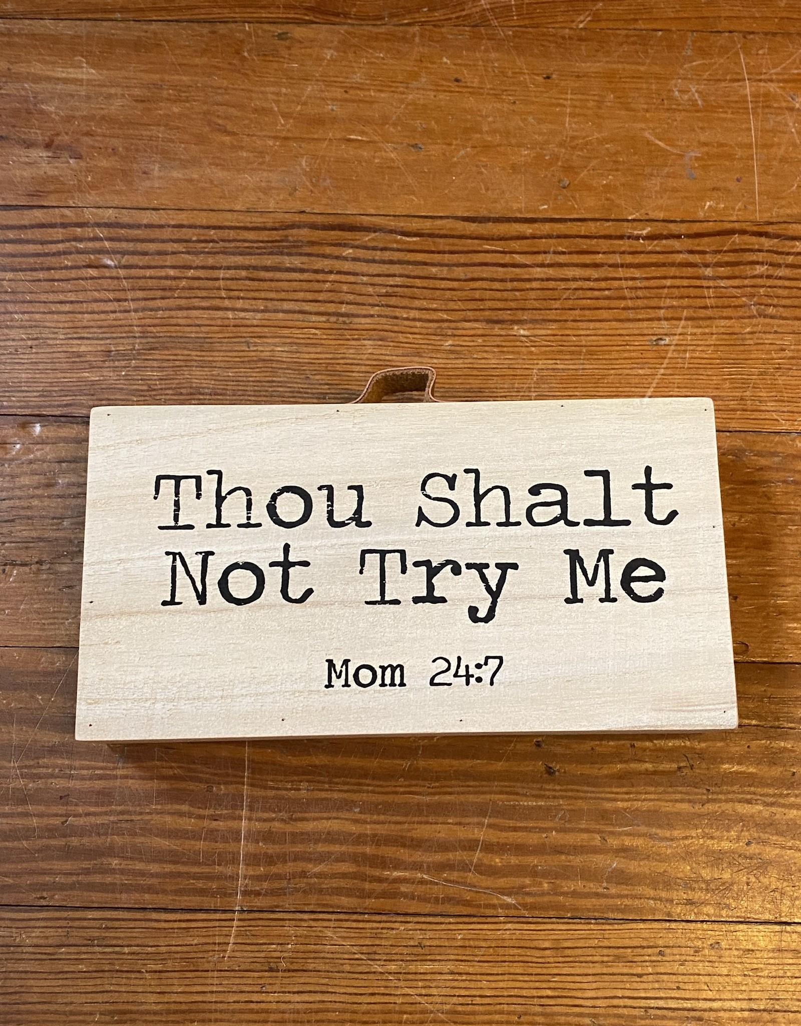 Wink Thou Shalt Not Try Me