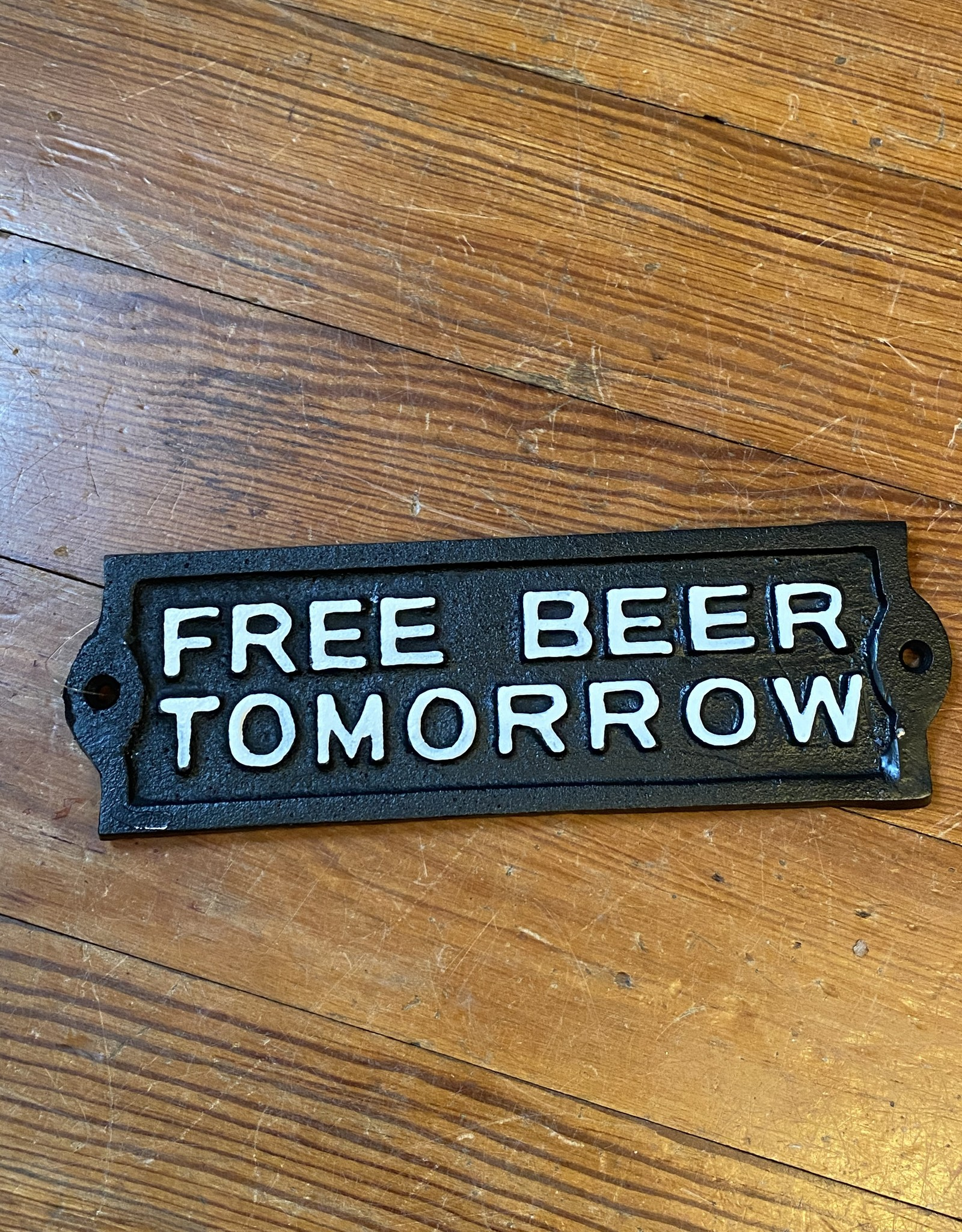 Wink Free Beer Tomorrow Iron Plaque
