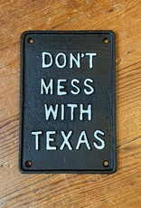 Wink Don't Mess with Texas Iron Plaque