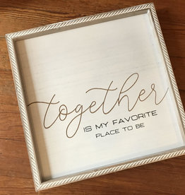 Wink Wood Routed Art Frame-Together is my Favorite Place to Be