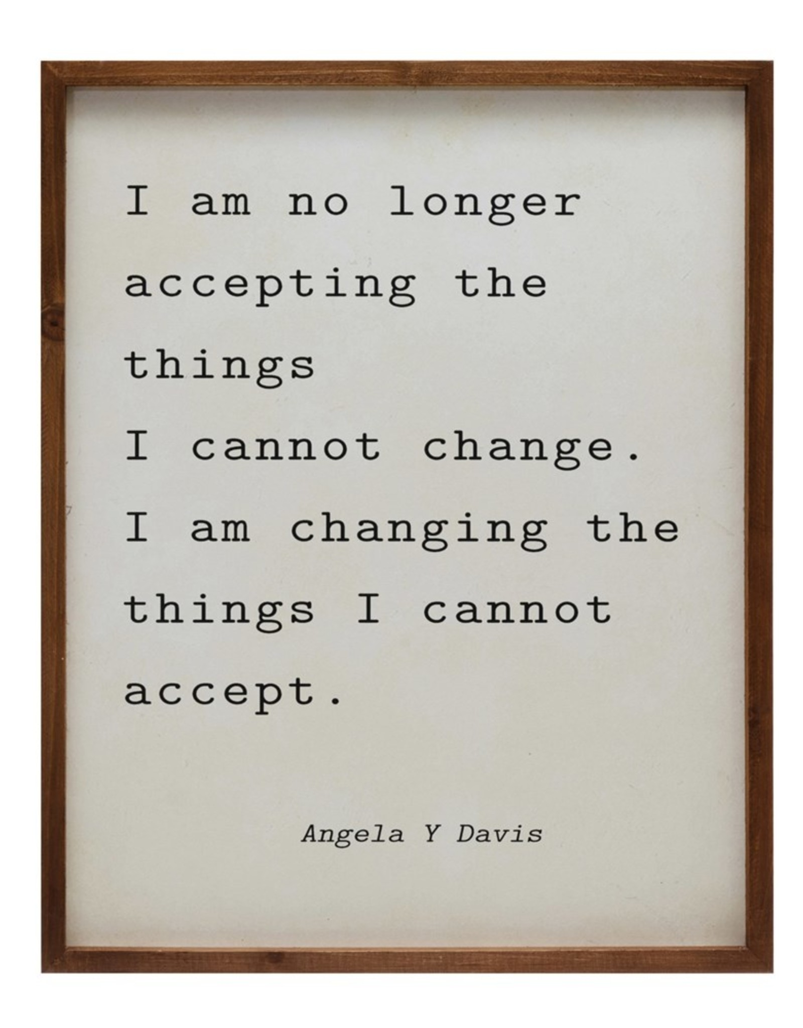 Wink I am no longer accepting the things I cannot change wall hanging