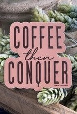 Wink Coffee then Conquer Sticker