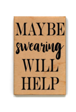 Wink Maybe Swearing Will Help Magnet