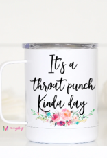 Wink Throat Punch Kinda Day Mug with Lid