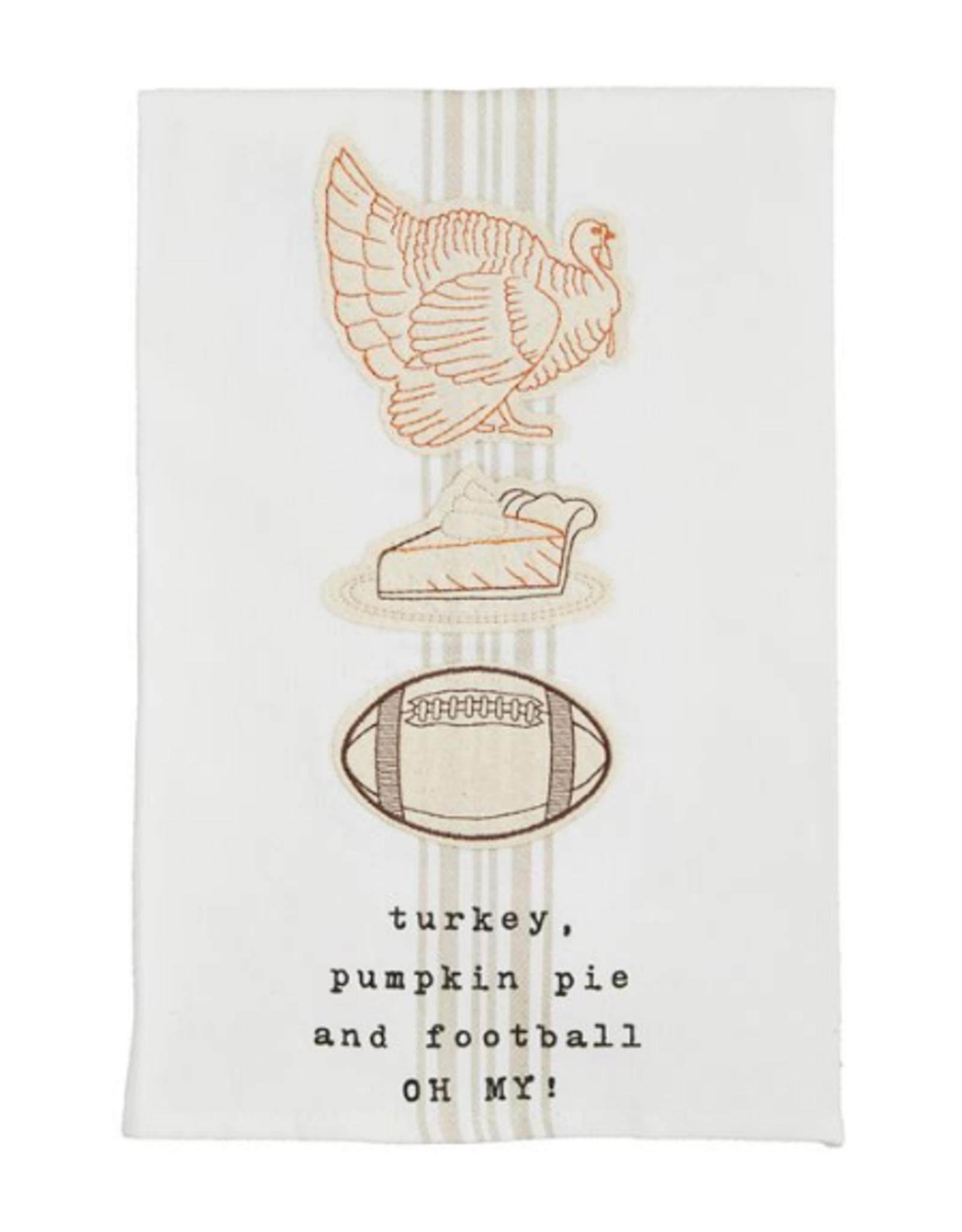 Mud Pie Turkey, Pie, & Football Oh My Towel