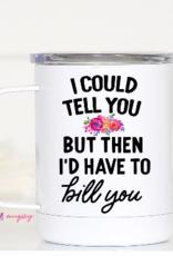 Wink I Could Tell You Travel Mug