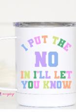 Wink I Put the No Travel Mug
