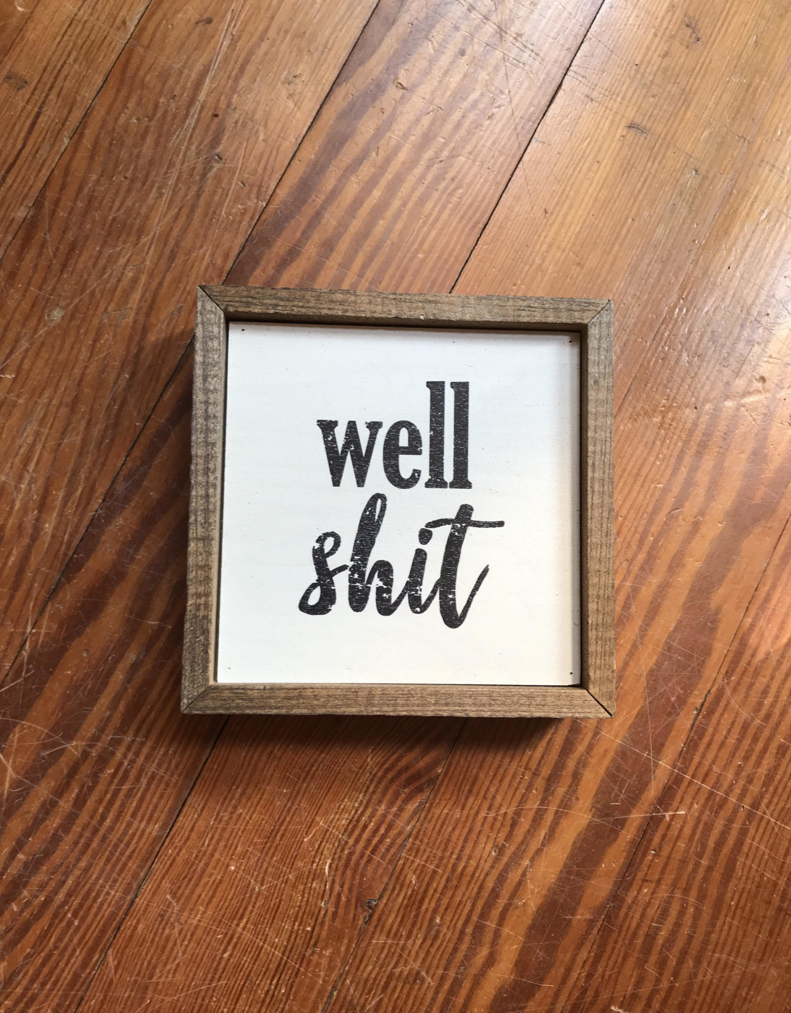 Wink Well Shit Box Sign
