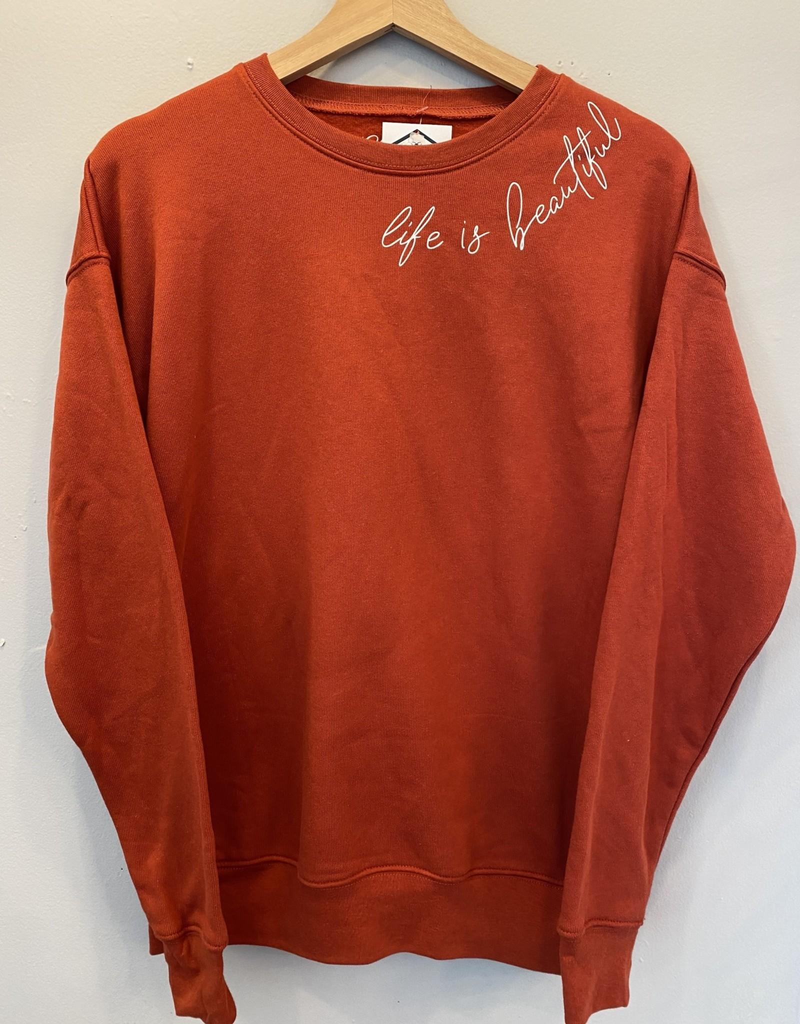 Wink Life is Beautiful Sweatshirt