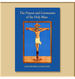 Explanation of the Prayers and Ceremonies of Holy Mass