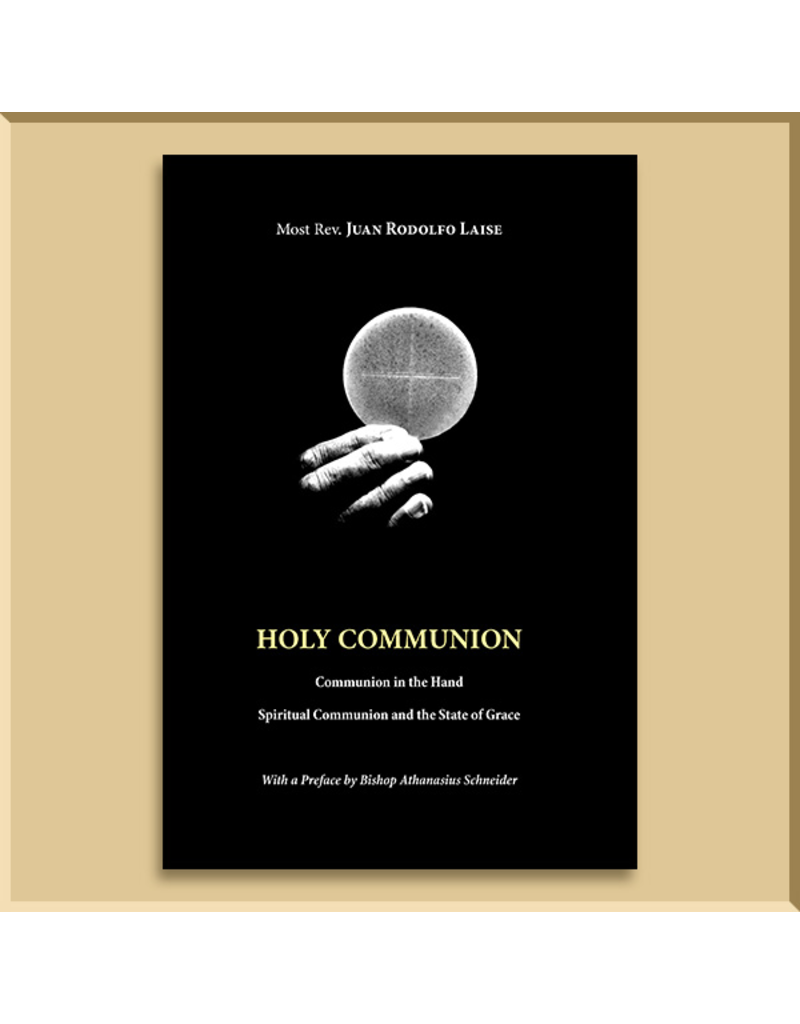 Holy Communion, Most Rev. Juan Rodolfo Laise